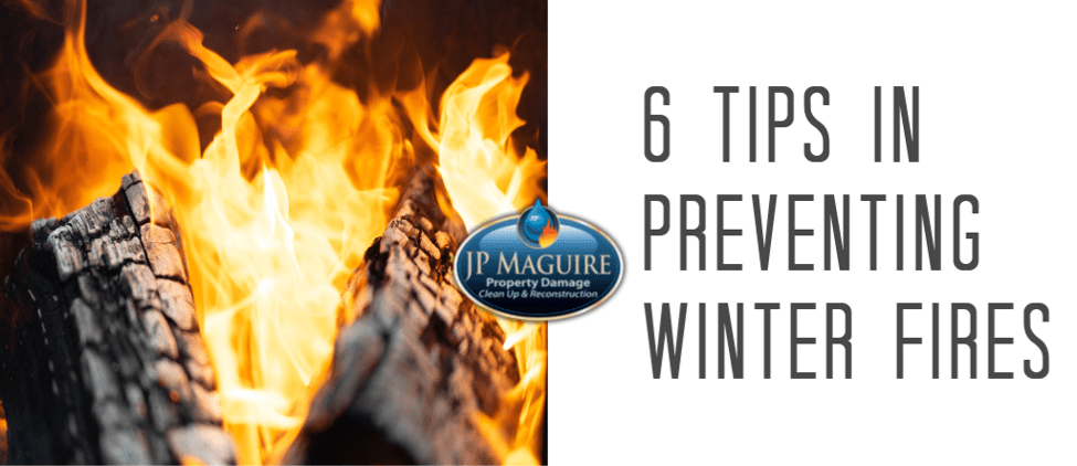 6 Tips in Preventing Winter Fires